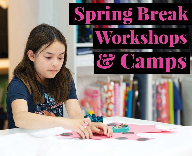 Spring Break Sewing Workshops & Camps