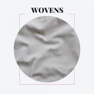 Wovens